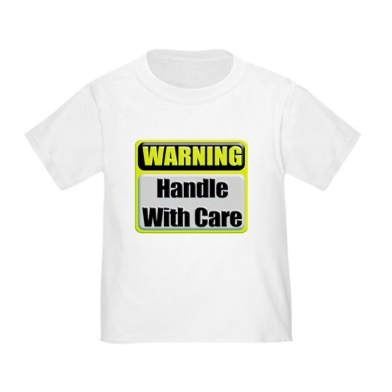 Handle With Care Warning