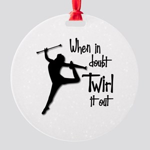 TWIRL IT OUT Round Ornament