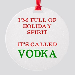 Holiday Spirit Vodka Round Ornament