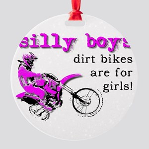 Dirt Bikes Are For Girls Motocross Bike Funny Roun