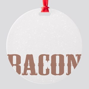 Needs More Bacon Round Ornament