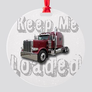 Keep Me Loaded Round Ornament