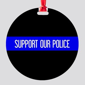 Police: Support Our Police & The Th Round Ornament