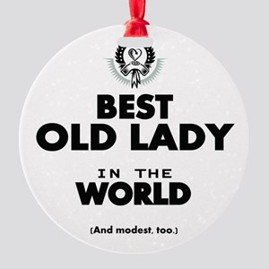 The Best in the World Old Lady Ornament