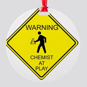 WARNING chemist at play Round Ornament