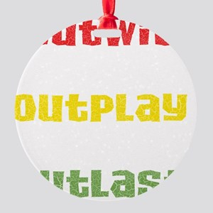 outwit-outplay-outlast Round Ornament