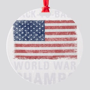 Back to Back World War Champs Round Ornament