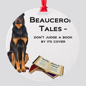 Beauceron Tales Round Ornament