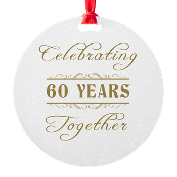 Celebrating 60 Years Together Ornament Celebrating 60 Years