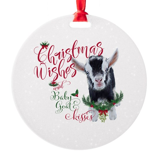 Christmas Wishes Baby Goat Kisses Round Ornament By Goatlady Getyergoat Cafepress