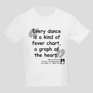 Graham Dance Quote Kids Light T-Shirt