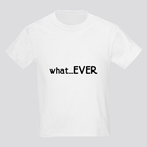 whatEVER Kids T-Shirt