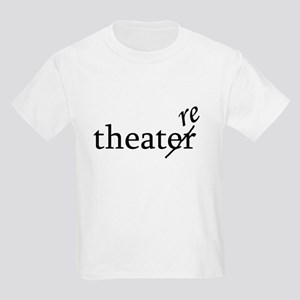 "Theatre Spelled ""re"" Kids Light T-Shirt"