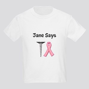 Jane Says Screw Cancer! Change to Your Name T-Shir