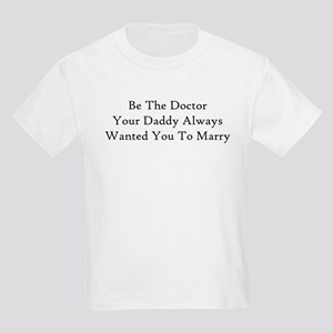 Be The Doctor T-Shirt