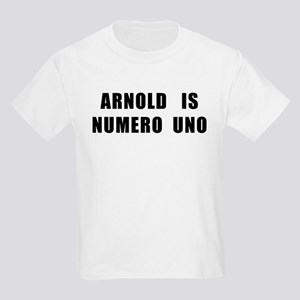 Arnold Is Numero Uno Kids Light T-Shirt
