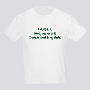 Want to Speak to YiaYia Kids Light T-Shirt