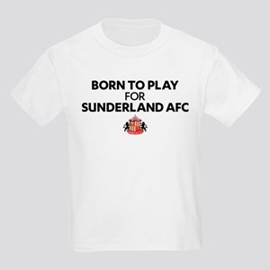 Born To Play For Sunderland AFC Kids Light T-Shirt