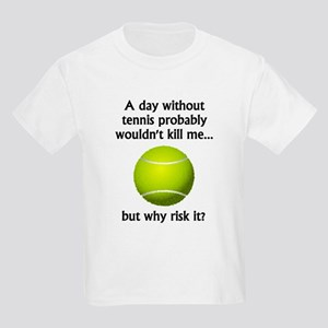 Tennis Quotes Funny Kids T-Shirts - CafePress
