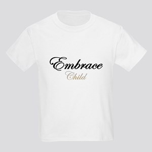 Embrace Child Kids Light T-Shirt