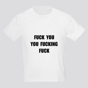 Fuck You T-Shirt