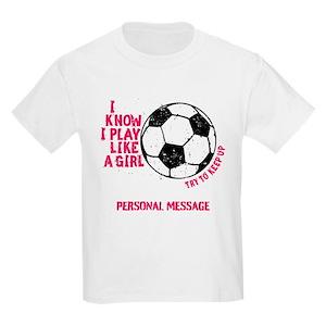 6f21aabc Girls Soccer T-Shirts - CafePress