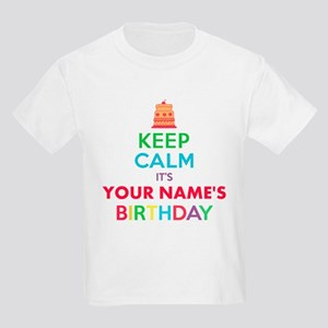 83c42385 Personalized Keep Calm Its My Birthday T-Shirt
