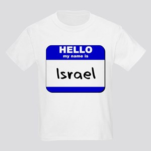 hello my name is israel Kids Light T-Shirt