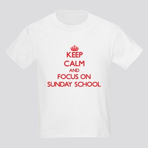 Keep Calm and focus on Sunday School T-Shirt