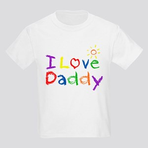 6b46974be I Love Daddy T-Shirts - CafePress