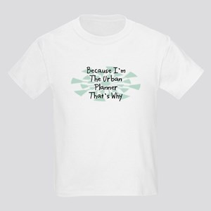 Because Urban Planner Kids Light T-Shirt