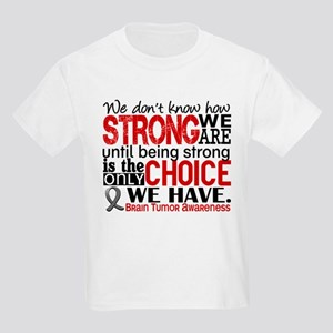 355af04e Brain Tumor How Strong We Are Kids Light T-Shirt