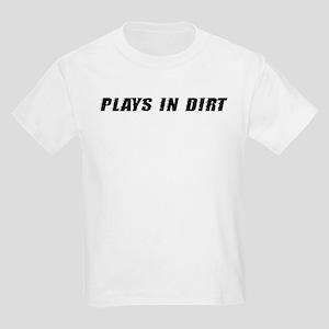 Plays In Dirt Kids Light T-Shirt