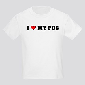 I LOVE MY PUG Kids T-Shirt
