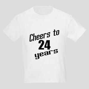 Cheers To 24 Years Birthday Kids Light T-Shirt