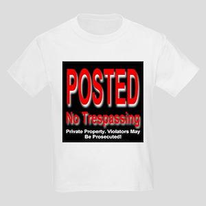 Posted. No Trespassing. Kids T-Shirt