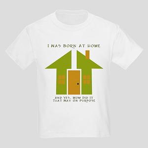 Homebirth on Purpose 2 Kids T-Shirt