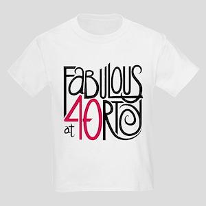 Fabulous at 40rty! Kids Light T-Shirt