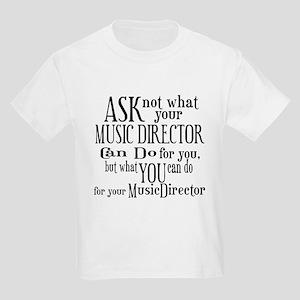 Ask Not Music Director Kids Light T-Shirt