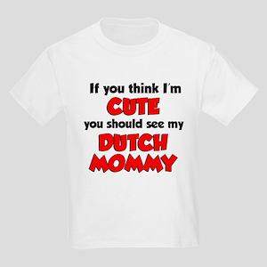 Im Cute Dutch Mommy T-Shirt