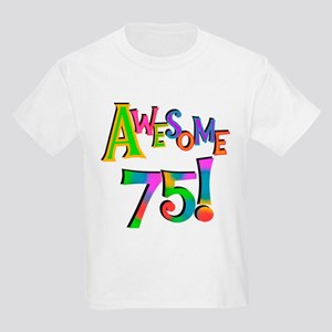 Awesome 75 Birthday Kids Light T-Shirt