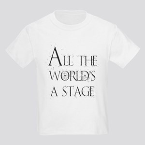 All the Worlds a Stage T-Shirt