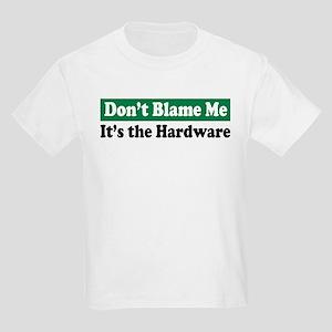 It's the Hardware Kids T-Shirt