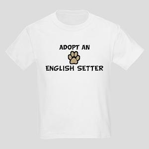 Adopt an ENGLISH SETTER Kids T-Shirt