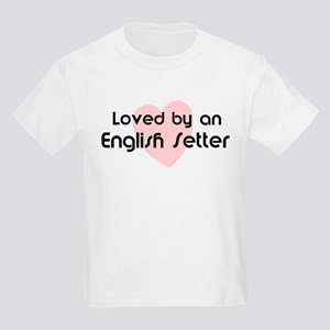Loved by a English Setter Kids T-Shirt