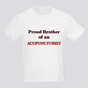Proud Brother of a Acupuncturist T-Shirt