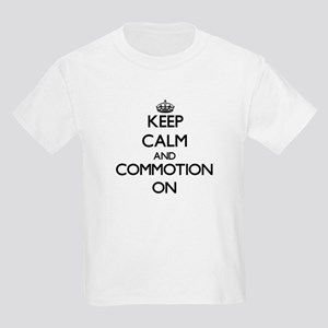 Keep Calm and Commotion ON T-Shirt
