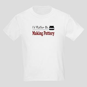 Rather Be Making Pottery Kids Light T-Shirt