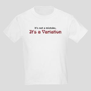 """""""It's a Variation"""" Kids Light T-Shirt"""