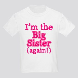 im_big_sister_again_ala T-Shirt